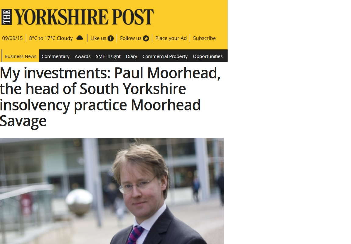 Paul Moorhead in The Yorkshire Post - My Investments | Moorhead Savage